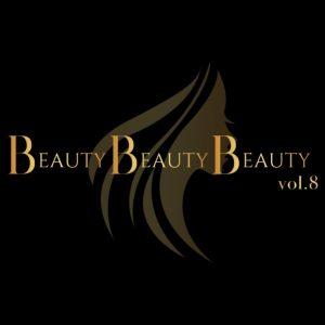 【重大発表!】BeautyBeautyBeauty vol.8 開催決定!!!